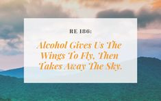 Recovery Elevator - Alcohol Gives us the Wings to Fly, Then Takes Away the Sky - Recovery Elevator Goodbye Letter, Quit Drinking, Take The Stairs, Bad Memories, Relapse, Part Time Jobs, End Of The World, Not Good Enough, Elevator