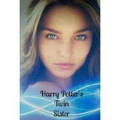 Harry+Potter's+Twin+Sister