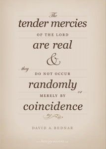 """Tender Mercies of the Lord"" ~David A. Bednar (Free Printable!) from Have Joy Designs"