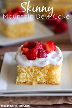 Skinny Mountain Dew Cake with Whipped Topping and Strawberries - Eat Cake For Dinner