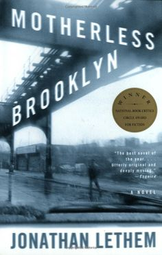 Motherless Brooklyn: Jonathan Lethem: 9780375724831: http://librarycatalog.becker.edu/search~S9/?searchtype=t&searcharg=motherless+brooklyn (Ruska)