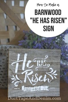 "This ""He has Risen"" sign is the perfect size for fitting on a shelf or in a little spring vignette with milk glass, a spring flowers bouquet, and a cross. Fence Board Crafts, Old Fence Boards, Barn Wood Signs, Old Barn Wood, Spring Flower Bouquet, Spring Flowers, He Has Risen, How To Make Signs, Old Fences"