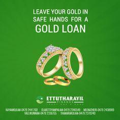 Leave your gold in safe hands for a gold loan. Call us now - Kayamkulam : 0479-2441760 | Olakettiambalam : 0479-2346549 | Menatheri : 0479-2438989 | Vallikunnam : 0479-2336755 | Thamarakulam : 0479-2370240 Website : ettutharayil.com