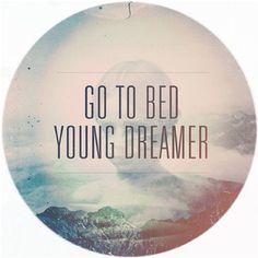 dear young dreamer