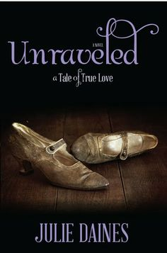Unraveled by Julie Daines