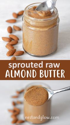 Sprouted Almond butter is made by soaking and activating almonds in salted water. Sprouted Almond butter is made by soaking and activating almonds in salted water. It is a far more healthy model of peanut butter and uncooked when yo. Almond Butter Nutrition, Raw Almond Butter, Almonds Nutrition, Almond Nut, Calories In Almond Butter, Almond Peanut Butter Recipe, Coconut Butter Recipes, Almond Butter Snacks, Vegetarian Recipes