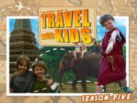 """Amazon Prime.com: Travel with Kids Seasons 1-5: Search for """"Travel with Kids"""" since they aren't all in one spot."""