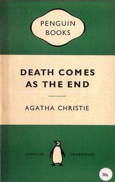 """Young's design was reformed by Jan Tschichold in the late 1940s. Tschichold introduced the use of Gill Sans for the publisher's name, optically letterspaced capitals, a thin rule between title and author, a redrawn penguin logo and the consistent use of space."" Penguin Books cover for 'Death comes as the end' (1958)"