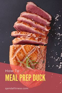 Unless you are skilled in the culinary arts, you may not have the slightest idea how to meal prep duck. Check out this comprehensive guide to meal-prepping duck - QandA Fitness - #fitness #MealPrep #HealthyEating