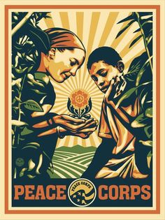 Join the Peace Corps. :)