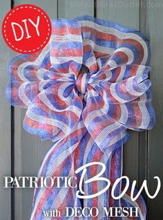 """Patriotic Bow Tutorial with 21"""" Striped Deco Mesh"""