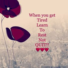 Please when you get tired ... please rest ... then go forward. Please do not quit. During activities I get short of breath due to my heart not being able to pump blood to my vital organs. But after I rest... then I can continue.    Please follow your cardiologist directions & exercise as tolerated ... but remember to rest & not quit!!!   Heart failure, heart disease  .. they are not fun but you are ALIVE!! Enjoy today!! God is so good!!! ❤❤❤