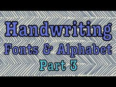 ▶ DIY: HANDWRITING FONTS PT. 3 (highly requested!) - YouTube