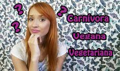 Carnívora, Vegana ou Vegetariana? - respondo no vídeo. Canal: Jhessy Souza