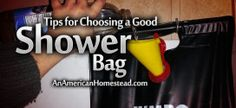 Life without Running Water: Tips For Choosing a Shower Bag