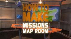VBS 2014 - Decorating for Missions