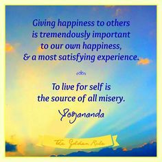 Happiness is giving happiness to others