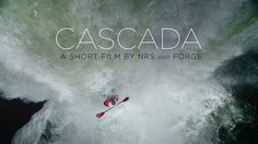 CASCADA by NRS Films. Tangled vines. Endless rain. Dodgy hotel rooms. Mud. Biting flies. Aggressive viruses...Perfection.