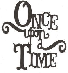 once upon a time font - Google Search