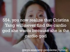 you now realize that Christina Yang will never find the cardio god she wants because she is the cardio god Greys Anatomy Spoilers, Greys Anatomy Funny, Greys Anatomy Facts, Grey Anatomy Quotes, Grays Anatomy, Lexie Grey, Grey Quotes, Dark And Twisty, Cristina Yang