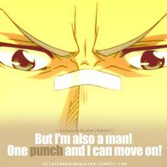 But I'm also a man! One punch and I can move on! ~Sasagawa Ryohei (Reborm!)
