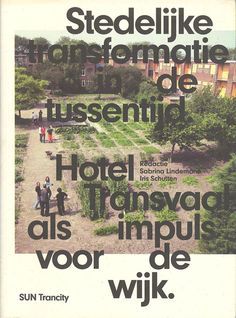 Hotel Transvaal, The hague, city transformation in between time