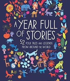 A Year Full of Stories: 52 classic stories from all around the world PDF