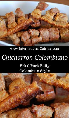 Fried pork belly Colombian style is a very important element in the Bandeja Paisa, the national dish of Colombia. However, it's fried pork belly, what is not to love, just sayin! Pork Belly Recipes, Mexican Food Recipes, Hawaiian Recipes, Columbian Recipes, Kitchen Recipes, Cooking Recipes, Fried Pork Belly, Colombian Cuisine, Steak Dinner Sides