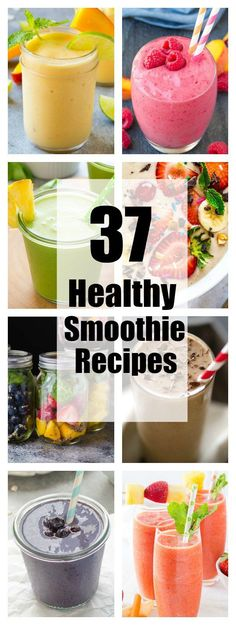 37 Healthy Smoothie Recipes Collage