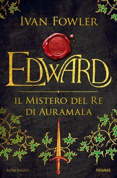 Libreria Medievale: Edward. Il mistero del Re di Auramala