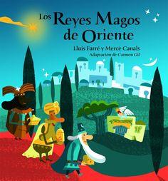 """""""Los Reyes Magos de Oriente"""" - Lluís Farré (Combel) #navidad"""