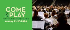 10/23/14 last day for discounted early bird registration for Come&Play with the Richmond Symphony 11/23/14! http://www.richmondsymphony.com/events_details.asp?id=320
