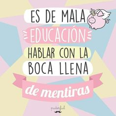 Jajaja Crazy Quotes, Pretty Quotes, Sarcastic Quotes, True Quotes, Mr Wonderful, The Ugly Truth, Funny Phrases, Spanish Quotes, Funny Photos