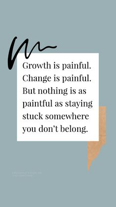monday motivation quotes Growth is painful. Motivacional Quotes, Quotable Quotes, Wisdom Quotes, True Quotes, Words Quotes, Sayings, Self Love Quotes, Great Quotes, Quotes To Live By