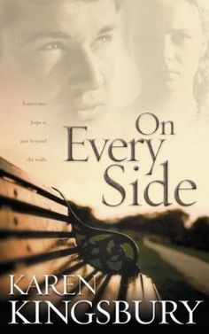 On Every Side: another great Karen Kingsbury book!!