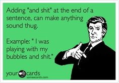 Ha ha. It's a THUG life!