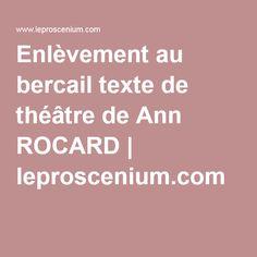 Enlèvement au bercail texte de théâtre de Ann ROCARD   leproscenium.com