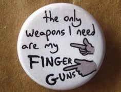 I use finger guns as a social defense mechanism
