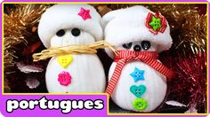 How to Make A Sock snowman - Como Fazer um Bonecos de Neve de meias - Es...