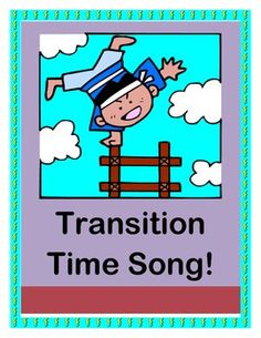 "FREE!  ""Transition Time Song"" for Moving On!"