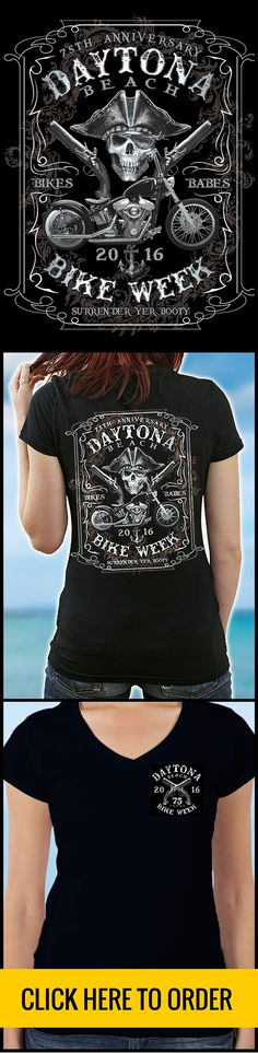Women's 2016 Daytona Bike Week T-shirts are awesome! Get yours on early-bird special, while supplies last! ORDER HERE: http://skullsociety.com/products/2016-daytona-beach-bike-week-pirate-skull-75th-anniversary-ladies?variant=11073909509&utm_source=pinterest&utm_medium=skull_021516_172_extralongpin&utm_campaign=021516