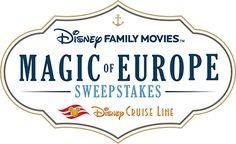 Win a free cruise of Europe on Disney Family Movies - Magic of Europe Sweepstakes