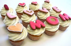 "cupcakes for moms | Cupcakes Topped with Cookies that spell ""I Love Mom"". Surprise mom ..."