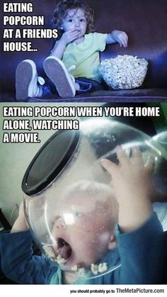 Whenever I Eat Popcorn