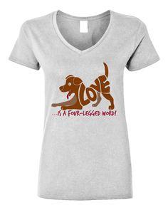Love is a four-legged word! #Dog #Inspiring #Shirt |
