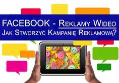 REKLAMA WIDEO Na Facebooku [Nowa]. Jak Utworzyć Kampanię Reklamową?