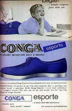 Conga! Todos queriam andar de Conga nos pés!