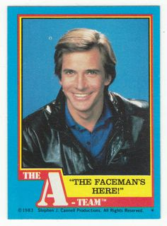 "A-Team # 25 ""The Faceman's Here!"" - Topps 1983"