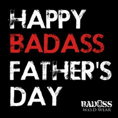 Happy BADASS Father's Day to those Fathers representing. #CrossFit  www.badasswodwear.ca