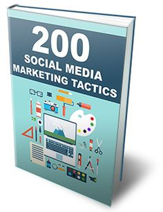 200 Social Media Marketing Tactics. Download this Free guide here..
